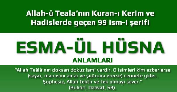 Allahn 99 Smi Ve Trke Anlamlar Esma L Hsna